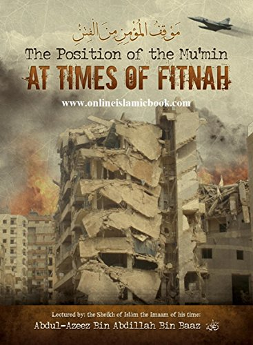9780978500924: The Position of the Mu'min At Times of Fitnah