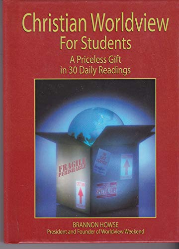 9780978501402: Christian Worldview for Students, A Priceless Gift in 30 Daily Readings