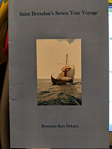 9780978505561: Saint Brendan's Seven Year Voyage