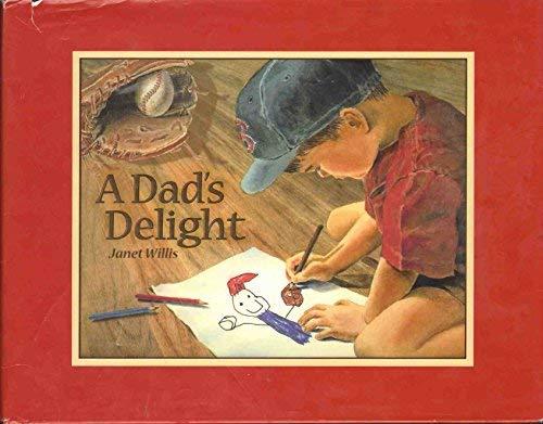 9780978507701: A DAD'S DELIGHT