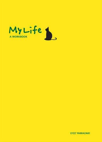 9780978508494: My Life: A Workbook
