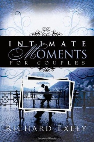 9780978513764: Intimate Moments for Couples