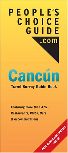 9780978513900: People's Choice Guide: Cancun Travel Survey Guide Book