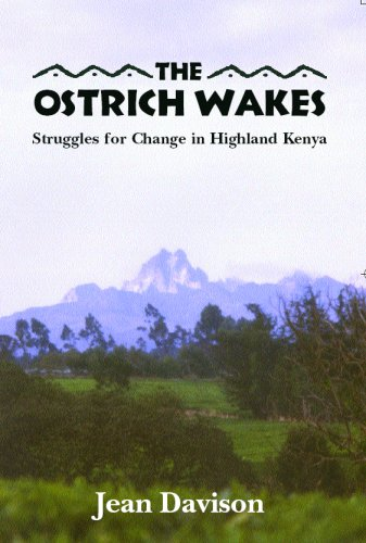 9780978515003: The Ostrich Wakes: Struggles for Change in Highland Kenya