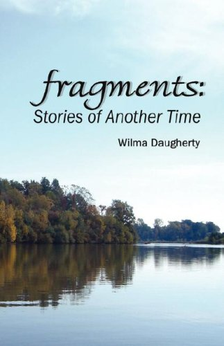 Fragments Stories of Another Time: Daugherty, Wilma