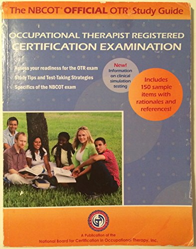 NBCOT Official COTA Study Guide : Certified Occupational Therapy Assistant Certification ...