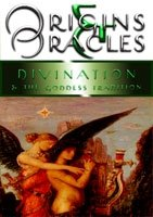 9780978518738: Origins & Oracles - Divination and the Goddess Tradition (Origins and Oracles)