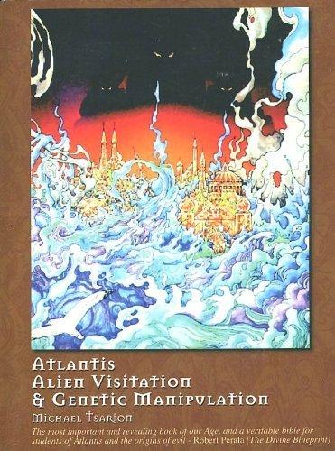 9780978518783: Atlantis, Alien Visitation, and Genetic Manipulation