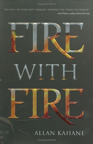 Fire with Fire: Allan Kahane