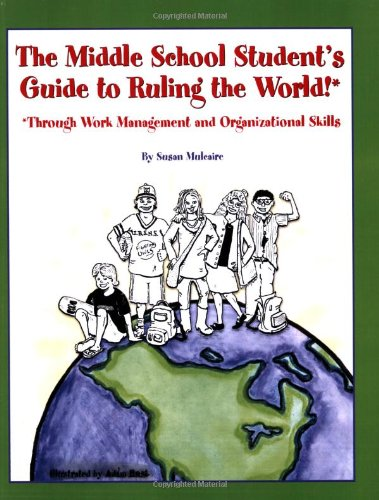 9780978521004: The Middle School Student's Guide to Ruling the World!