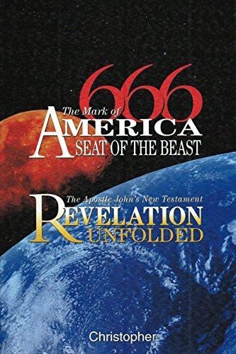 9780978526412: 666, The Mark of America--Seat of the Beast: The Apostle John's New Testament Revelation Unfolded