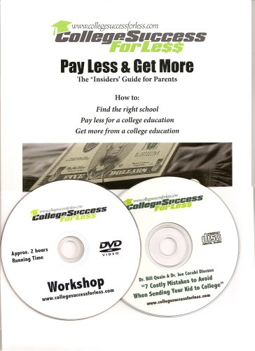 9780978529529: College Success for Less - Pay Less & Get More - The Insiders' Guide for Parents