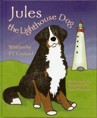 Jules The Lighthouse Dog: P.T. Custard