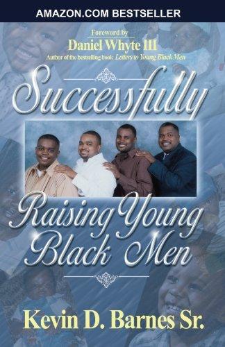 Successfully Raising Young Black Men: Sr. Kevin D.