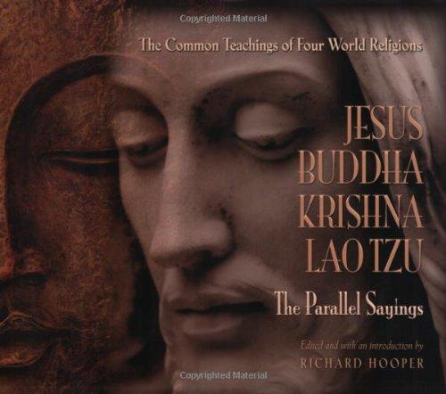 9780978533496: Jesus, Krishna, Buddha and Lao Tzu: The Parallel Sayings