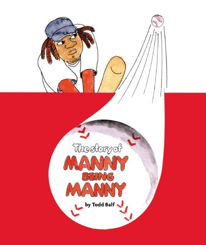 9780978534806: The Story of Manny Being Manny