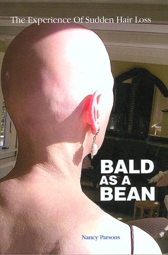 Bald as a Bean - SIGNED BY AUTHOR: Nancy Parsons