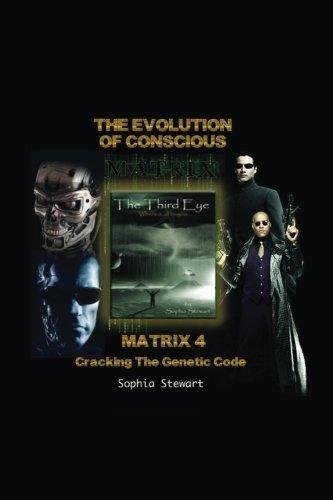 Matrix 4 The Evolution: Cracking the Genetic Code: Sophia Stewart