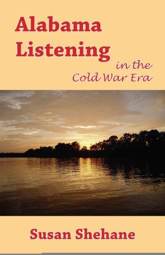 Alabama Listening in the Cold War Era: Susan Shehane
