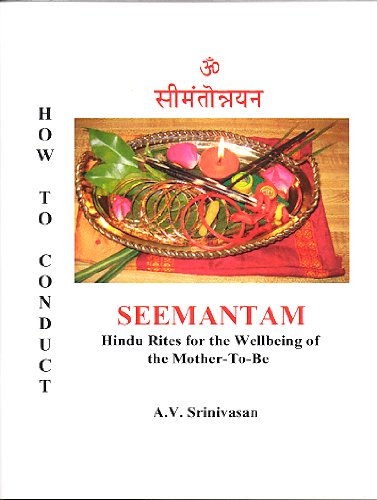 How To Conduct Seemantam : Hindu Rites for the Wellbeing of the Mother-to-Be