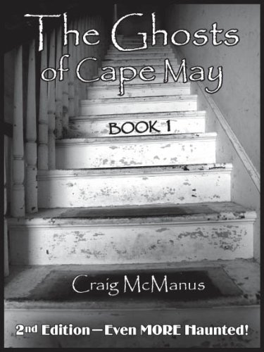 9780978544416: The Ghosts of Cape May: Book 1