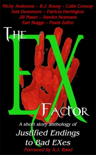 9780978544799: The EX Factor: A Short Story Anthology of Justified Endings to Bad EXes