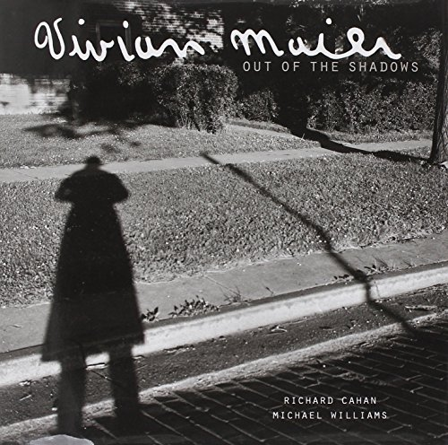 9780978545093: Vivian Maier: Out of the Shadows
