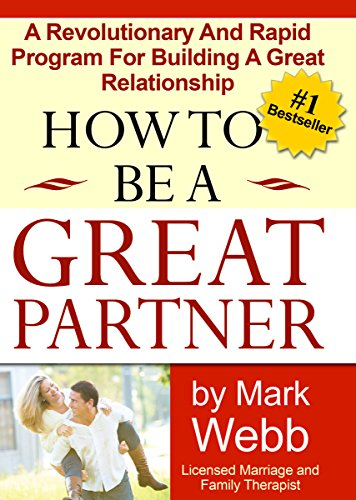 9780978545802: How To Be A Great Partner