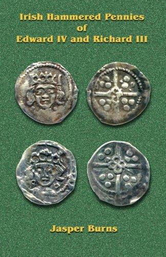 9780978549541: Irish Hammered Pennies of Edward IV and Richard III