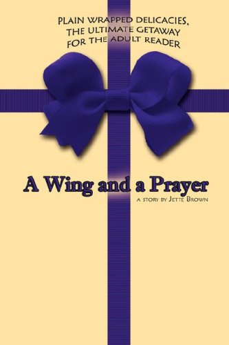 9780978550981: A Wing and a Prayer