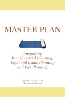 9780978551735: Master Plan: Integrating Your Financial Planning, Legal and Estate Planning and Life Planning