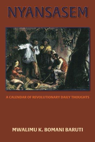 9780978553142: Nyansasem: A Calendar of Revolutionary Daily Thoughts