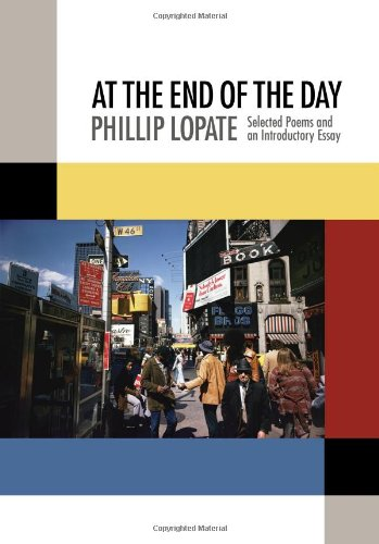 9780978555580: At the End of the Day: Selected Poems and an Introductory Essay