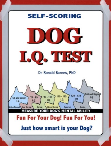 9780978560928: Dog I.q. Test: Fun for You, Fun for Your Pet. How Smart Is Your Dog?