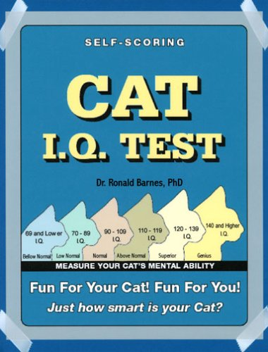 9780978560935: Cat IQ Test: Fun for You, Fun for Your Pet. How Smart Is Your Cat?