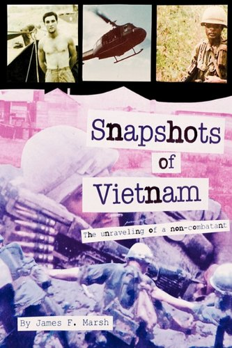9780978564803: Snapshots of Vietnam: The Unraveling of a Non-Combatant