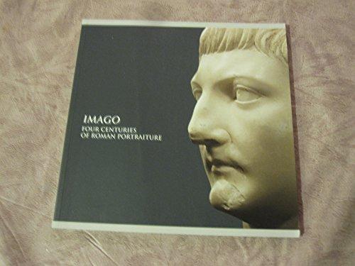 9780978564919: Imago : Four Centuries of Roman Portraiture