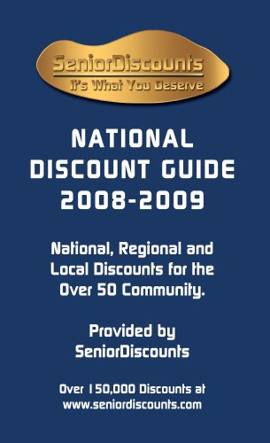 9780978566401: Senior Discounts National Discount Guide 2008-2009; National, Regional and Local Discounts for the Over 50 Community