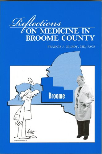 Reflections on Medicine in Broome County.