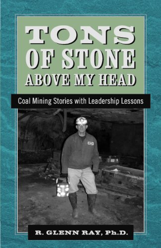 9780978569136: Tons of Stone above my Head: Coal Mining Stories with Leadership Lessons