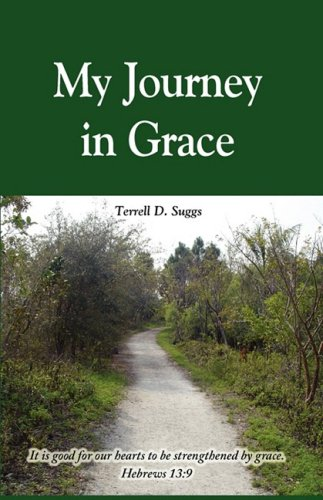 My Journey in Grace: Suggs, Terrell D.