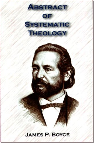 9780978571115: Abstract of Systematic Theology
