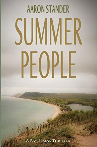 9780978573218: Summer People (Sheriff Ray Elkins Thriller)