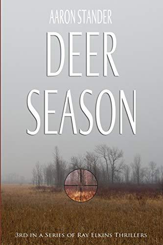 9780978573249: Deer Season (Ray Elkins Thriller)