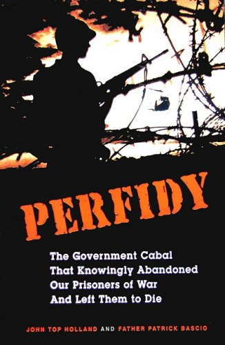9780978573362: Perfidy The Government cabal the knowingly abandoned our prisoners of was and left them to die