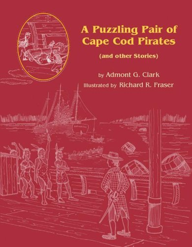 9780978576639: A Puzzling Pair of Cape Cod Pirates: And Other Stories