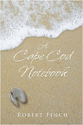 A Cape Cod Notebook (FINE COPY OF SCARCE FIRST EDITION, FIRST PRINTING)