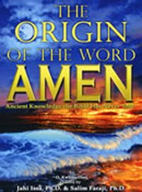 The Origin of the Word Amen: Ancient: O. Kwame Osei