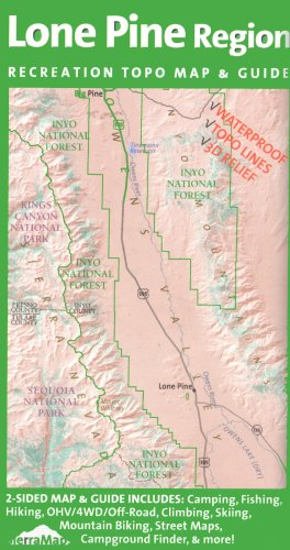 9780978581015: Lone Pine Region Recreation Topo Map & Guide: Inyo National Forest, Kings Canyon National Park, Sequoia National Park, Tinemaha Reservoir, Owens River, Owens Lake, Sierra Nevadas, Inyo Mountains, Mount Whitney, Long Lake, Big Pine, Lone Pine, (Fresno County, Tulare County, Inyo County, Owens Valley, Interstate Highway 395, Intrastate Highway 136: Camping, Fishing, Hiking, Ohv, 4wd, Off-road, Climbing, Skiing, Mountain Biking, Street Maps, Campground Finder, Waterproof Topo Lines 3d Relief, Sierra Maps Eastern Sierra Series 2008)