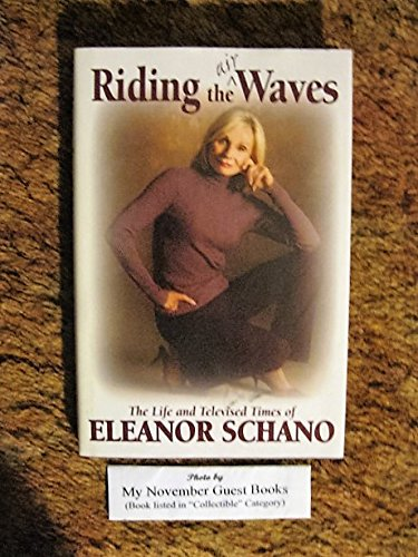 Riding the (Air) Waves: Eleanor Schano